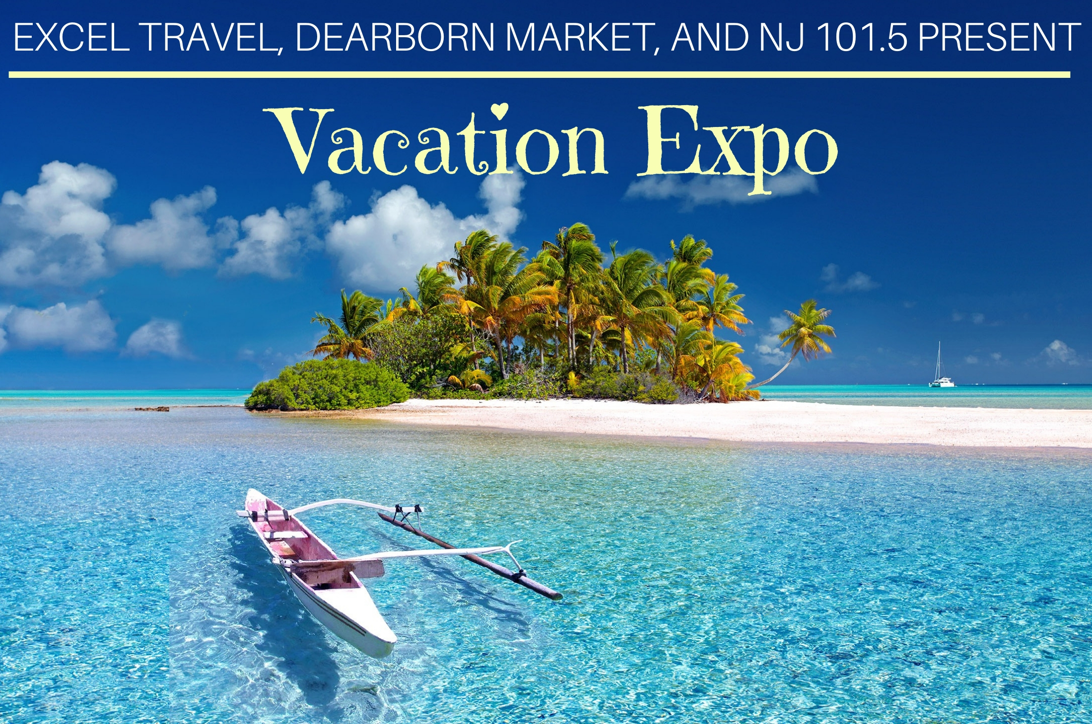 EXCEL TRAVEL, SCAN, NJ 101.5 AND CLUB MED PRESENT